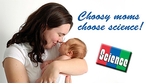 Choosy moms choose science