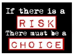 Risk choice