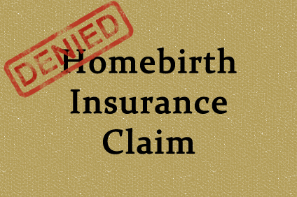 Homebirth insurance claim